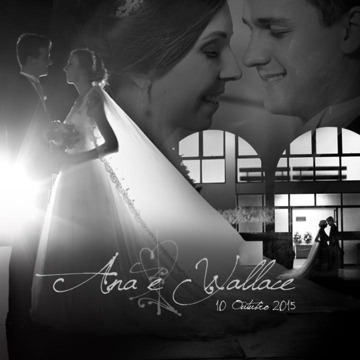 Casamento Ana e Wallace - vídeo